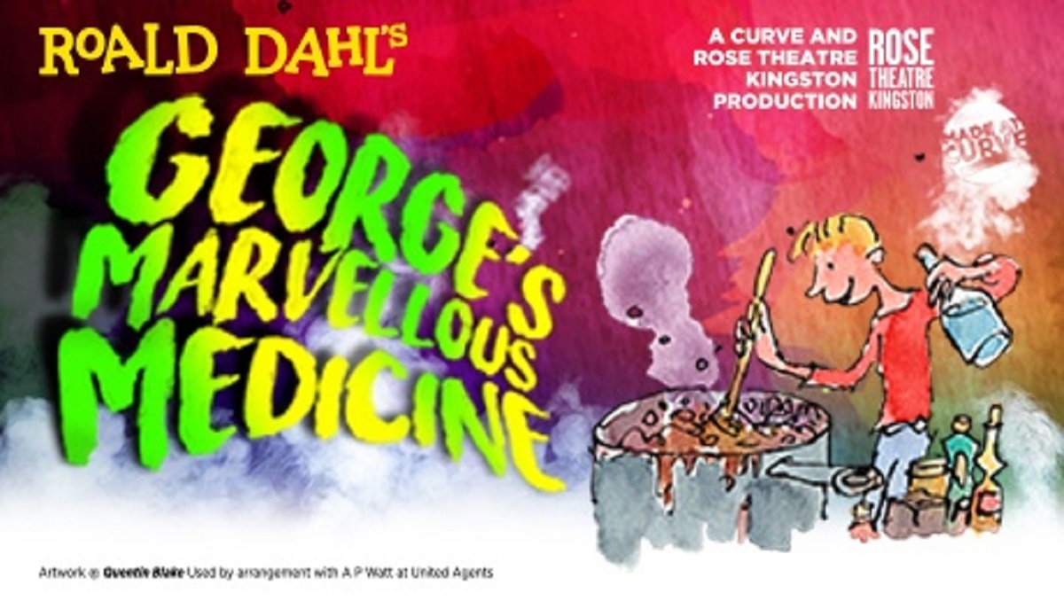 George's Marvellous Medicine – Aylesbury Waterside Theatre
