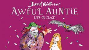 David Walliams Awful Auntie Aylesbury Waterside Theatre