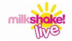 Milkshake Live at Aylesbury Waterside Theatre